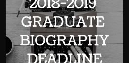 GRADUATES: Biography Deadline